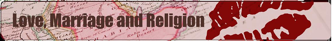 Love Marriage and Religion - UC Santa Barbara